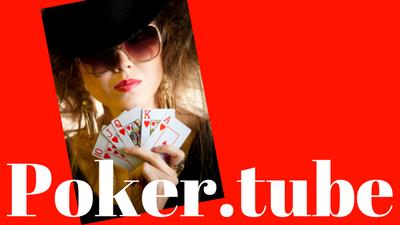 Poker.Tube
